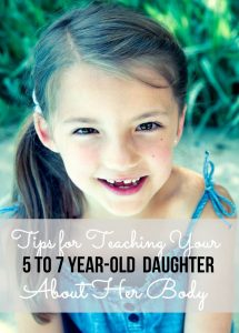 5 tips for teaching your 5-7 year old daughter | Anatomy For Kids